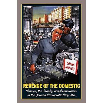 Rache des inländischen - Frauen - der Familie- und der Kommunismus in der Ge