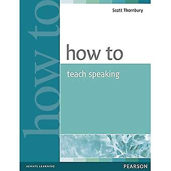 How to Teach Speaking (How To)