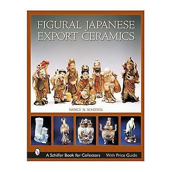 Figural Japanese Export Ceramics (Schiffer Book for Collectors (Hardcover))
