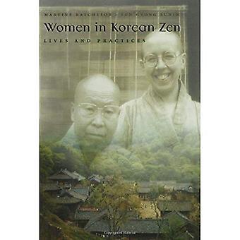 Frauen im koreanischen Zen: Leben und Praktiken (Frauen in der Religion): Leben und Praktiken (Frauen in der Religion)
