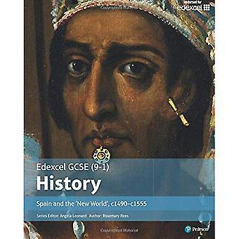 Edexcel GCSE (9-1) History Spain and the `New World', c1490-1555 Student Book (EDEXCEL GCSE HISTORY (9-1))