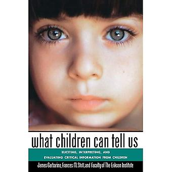 What Children Can Tell Us P