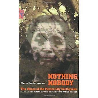 Nichts, niemand: Die Stimmen des Erdbebens von Mexiko-Stadt (Stimmen der lateinamerikanischen Leben) (Stimmen der lateinamerikanischen...