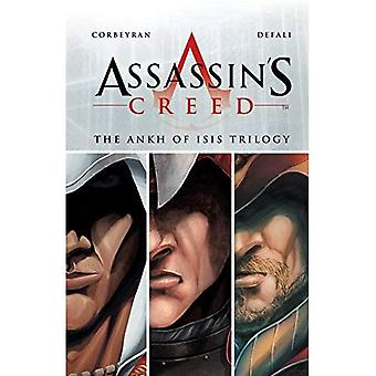 Assassin's Creed - The Ankh of Isis Trilogy (Assassin's Creed