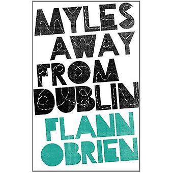 Myles Away from Dublin
