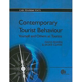 Samtida turist beteende: Dig själv och andra som turister (CABI turism texter)