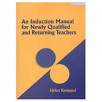 An Induction Manual for Newly Qualified and Returning Teachers