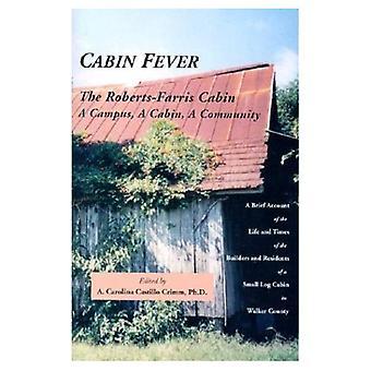 Cabin Fever: La cabine Roberts-Ferris