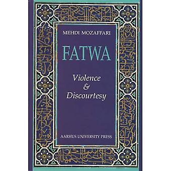 Fatwa : Violence and Discourtesy