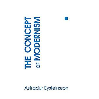 The Concept of Modernism by Astradur Eysteinsson - 9780801480775 Book