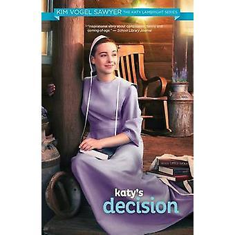 Katys Decision by Sawyer & Kim Vogel