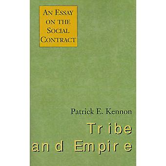 Stamm und Reich An Essay on the Social Contract von Kennon & Patrick E.