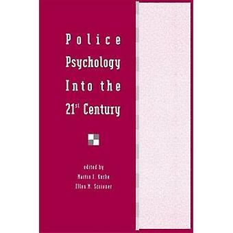 Psicologia di polizia nel XXI secolo da Kurke