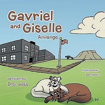 Gavriel and Giselle Anilange by Voss & D. G.