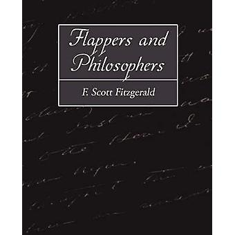 Flappers and Philosophers by Fitzgerald & F. Scott