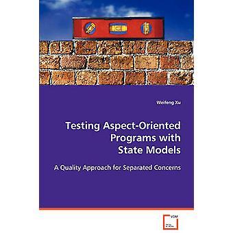 Test AspectOriented programmer med statslige modeller af Xu & Weifeng