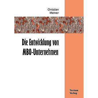 Die Entwicklung von MBOUnternehmen by Mehrer & Christian
