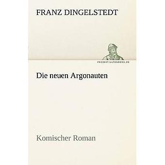 Die Neuen Argonauten de Dingelstedt & Franz