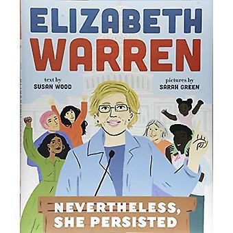 Elizabeth Warren - ändå - hon kvarstod av Elizabeth Warren - N