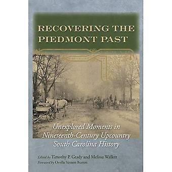 Récupérer le Piémont passées: inexploré des Moments dans l'histoire du XIXe siècle en Caroline du Sud arrière-pays