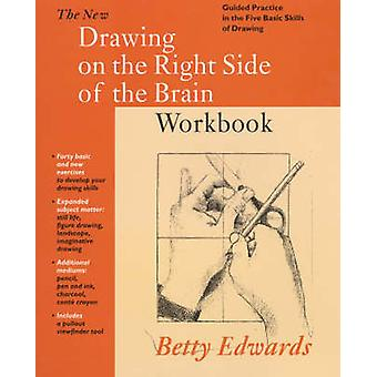 New Drawing on the Right Side of the Brain Workbook - Guided Practice