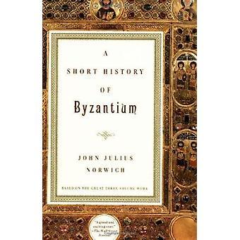 A Short History of Byzantium by John Julius Norwich - 9780679772699 B