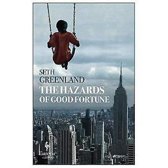 The Hazards Of Good Fortune by The Hazards Of Good Fortune - 97816094