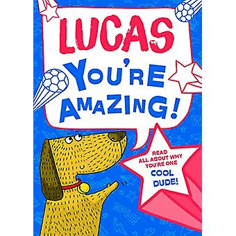 Lucas You'Re Amazing - 9781785538025 Book
