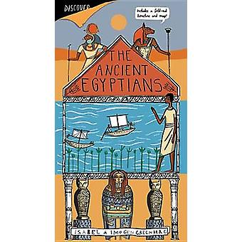 The Ancient Egyptians by Imogen Greenberg - Isabel Greenberg - 978184