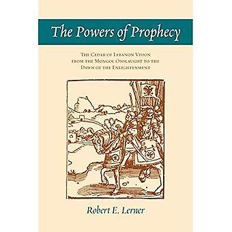 Les puissances de la prophétie: le cèdre du Liban vision de l'assaut mongol à l'aube des lumières