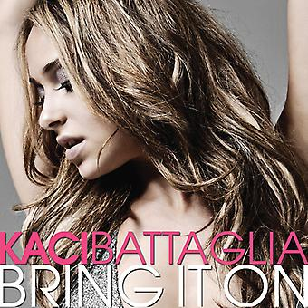 Kaci Battaglia - bringe det på [CD] USA import