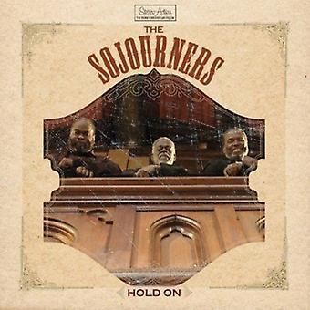 Sojourners - Hold på [CD] USA import