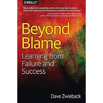 Beyond Blame by Dave Zwieback