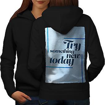 Try Fun New Today Slogan Women BlackHoodie Back | Wellcoda