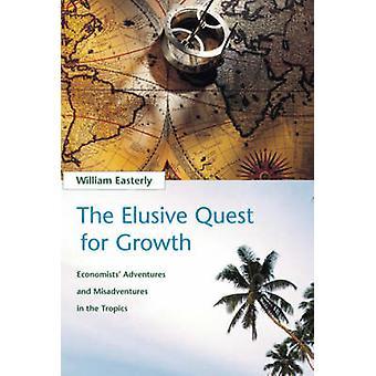 A Quest indescritível para o crescimento - aventuras dos economistas e desventura