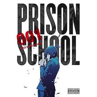 Gefängnis Schule - Band 1 von Akira Hiramoto - 9780316343657 Buch