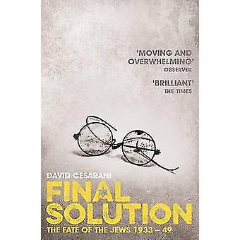 Endgültige Lösung - das Schicksal der Juden 1933-1949 durch David Cesarani - 97