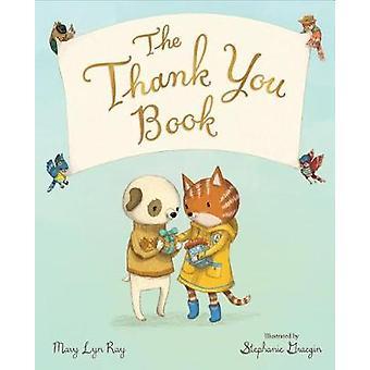 The Thank You Book by The Thank You Book - 9780544791367 Book
