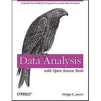 Dataanalyse med Open Source værktøjer af Philipp K. Janert - 978059680