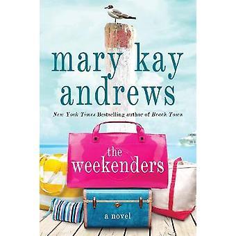 Il week-end - un romanzo di Mary Kay Andrews - 9781250065964 libro
