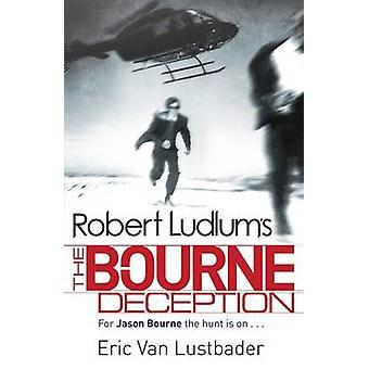 Robert Ludlum's The Bourne Deception by Eric van Lustbader - Robert L