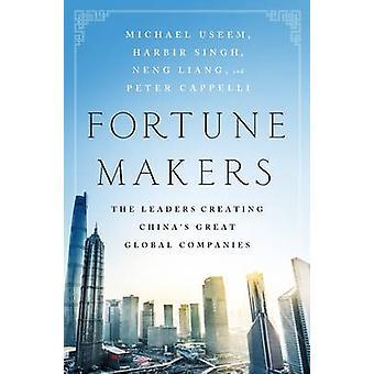 Fortune Makers - Führer Chinas große globale Unternehmen b erstellen