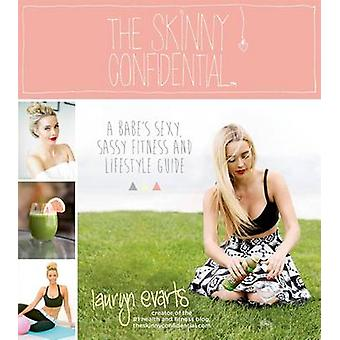 The Skinny Confidential by Lauryn Evarts - 9781624140457 Book