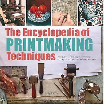 La enciclopedia de las técnicas de grabado - un directorio Visual único