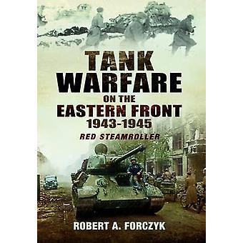 Tank krig på Østfronten 1943-1945-rød damptromle af Rober