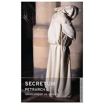 Secretum by Francesco Petrarch - J. G. Nichols - 9781847494689 Book