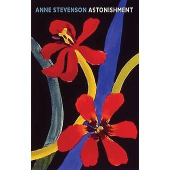 Förvåning av Anne Stevenson - 9781852249472 bok