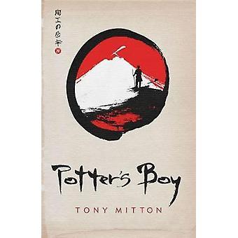 Potter's Boy by Tony Mitton - 9781910989340 Book