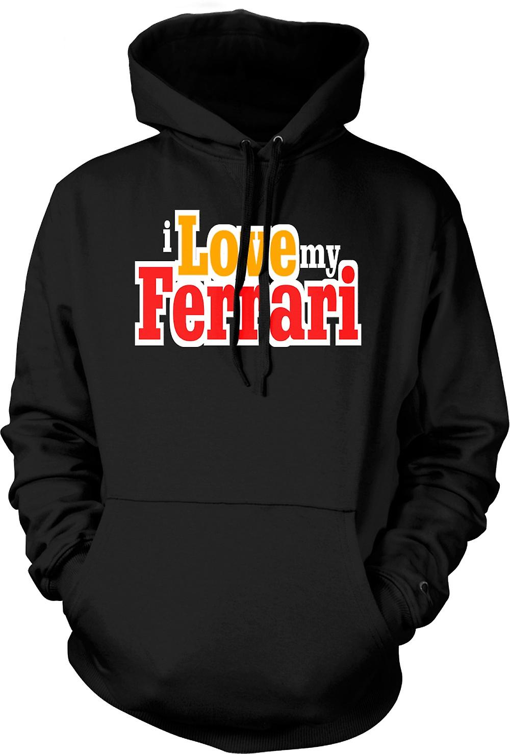 Mens Hoodie - I Love My Ferrari - Car Enthusiast