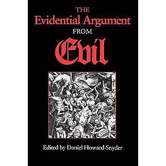 悪 978025321 によってダニエル ・ ハワード スナイダーから証拠の議論